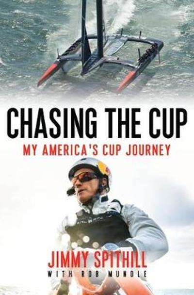 Chasing the Cup - Jimmy Spithill