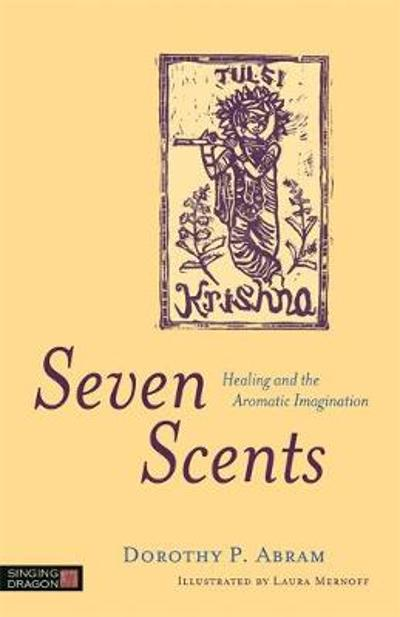 Seven Scents - Dorothy P. Abram