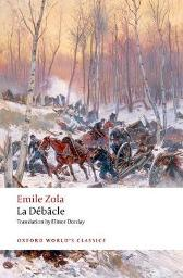 La Debacle - Emile Zola Robert Lethbridge Elinor Dorday