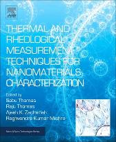Thermal and Rheological Measurement Techniques for Nanomaterials Characterization - Sabu Thomas Raju Thomas Ajesh K Zachariah Raghvendra Kumar