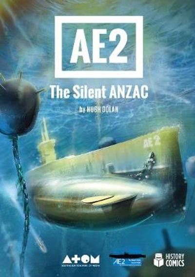 AE2 The Silent Anzac - Hugh Dolan