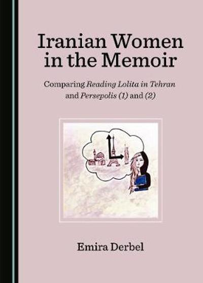 Iranian Women in the Memoir - Emira Derbel