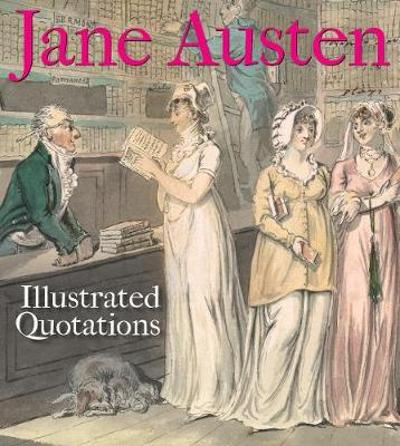 Jane Austen: Illustrated Quotations - The Bodleian Library