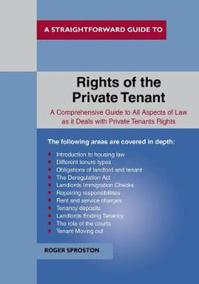 The Rights Of The Private Tenant - Roger Sproston