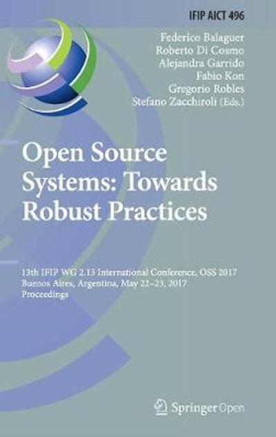 Open Source Systems: Towards Robust Practices - Federico Balaguer