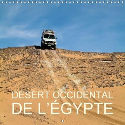 Desert Occidental De L'egypte 2018 - Rudolf Blank
