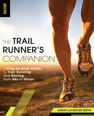 The Trail Runner's Companion - Sarah Lavender Smith