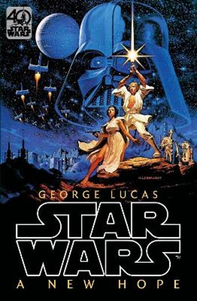 Star Wars: Episode IV: A New Hope - George Lucas