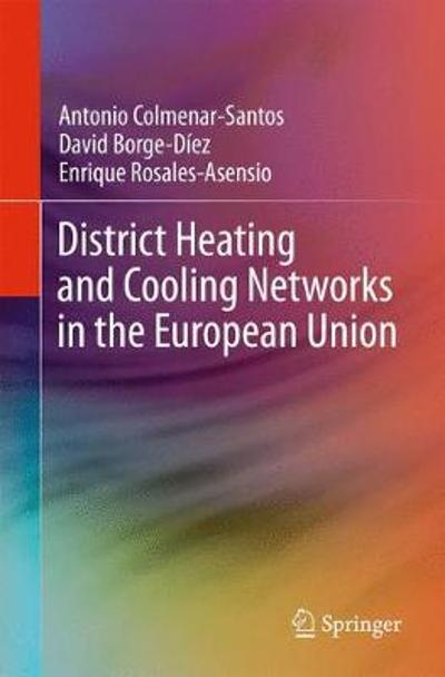 District Heating and Cooling Networks in the European Union - David Borge-Diez