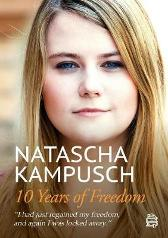 10 Years of Freedom - Natascha Kampusch