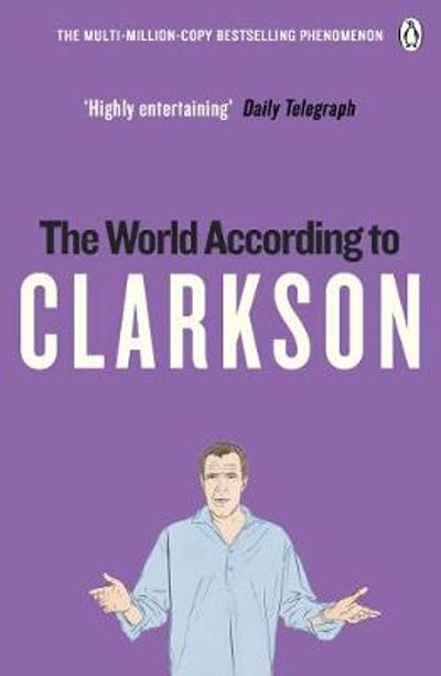 The World According to Clarkson - Jeremy Clarkson