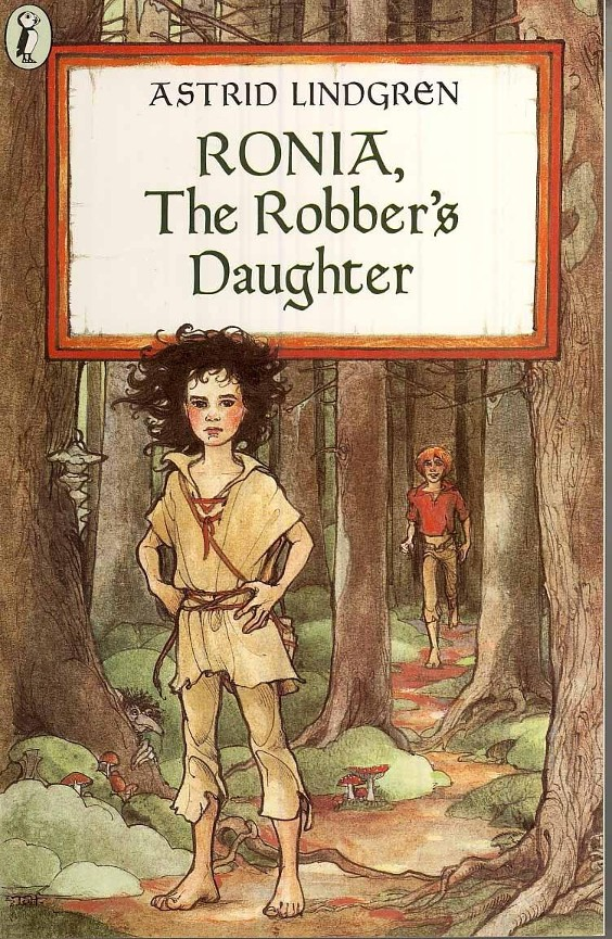 Ronia, the robber's daughter - Astrid Lindgren