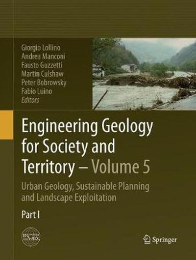 Engineering Geology for Society and Territory - Volume 5 - Giorgio Lollino