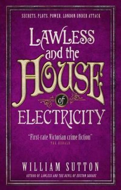 Lawless and the House of Electricity - William Sutton