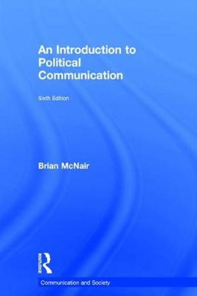 An Introduction to Political Communication - Brian McNair
