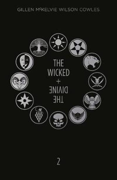 The Wicked + The Divine Deluxe Edition: Year Two - Kieron Gillen