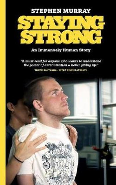 Staying Strong - Stephen Murray