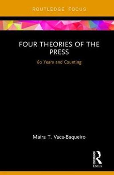 Four Theories of the Press - Maira T. Vaca-Baqueiro