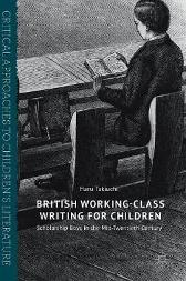 British Working-Class Writing for Children - Haru Takiuchi