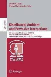 Distributed, Ambient and Pervasive Interactions - Norbert Streitz Panos Markopoulos