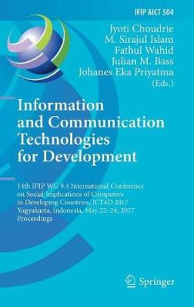 Information and Communication Technologies for Development - Jyoti Choudrie