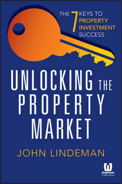 Unlocking the Property Market - John Lindeman