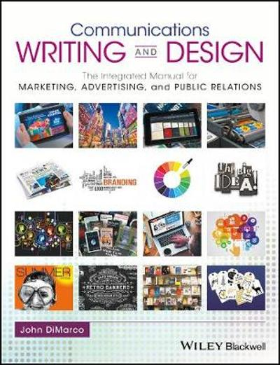 Communications Writing and Design - John DiMarco