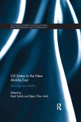 Oil States in the New Middle East - Kjetil Selvik