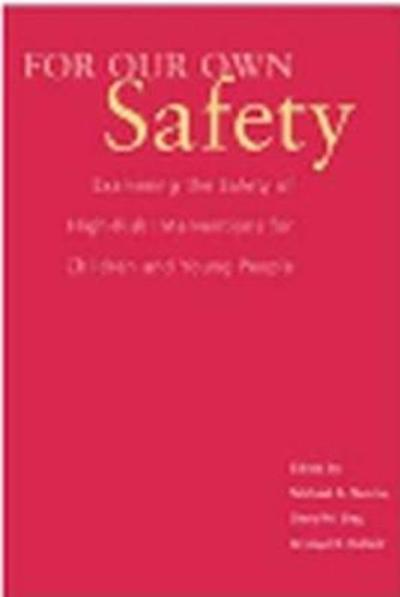 For Our Own Safety - Michael A. Nunno