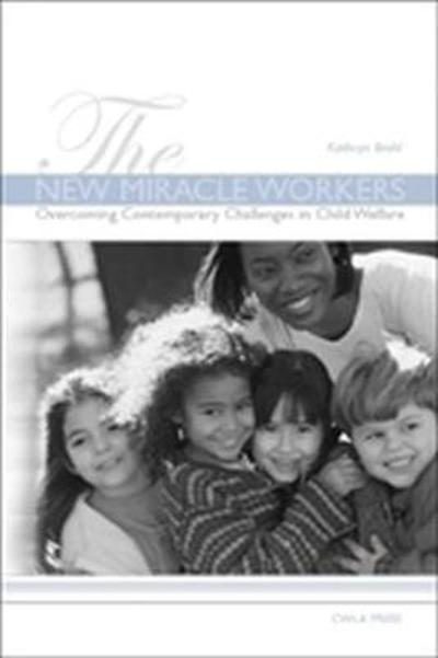 The New Miracle Workers - Kathryn Brohl