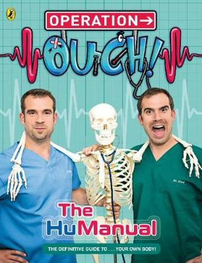 Operation Ouch!: the Hu-Manual - Ben Elcomb