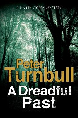 A Dreadful Past - Peter Turnbull