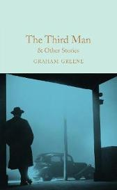 The Third Man and Other Stories - Graham Greene