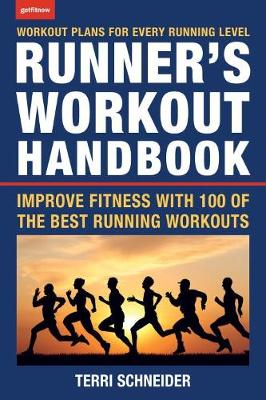 The Runner's Workout Handbook - Terri Schneider