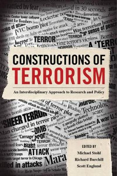 Constructions of Terrorism - Michael Stohl