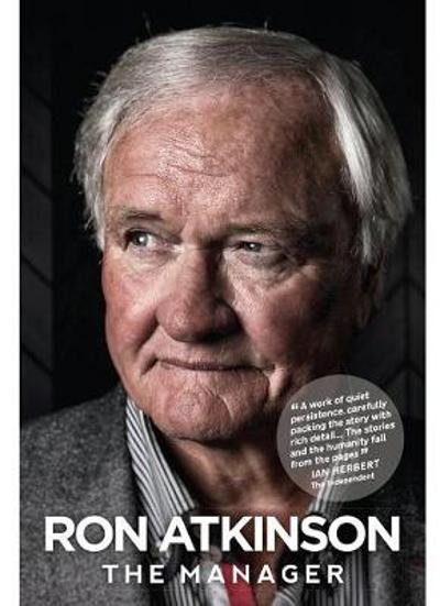 The Manager - Ron Atkinson