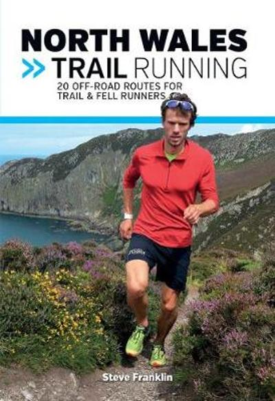 North Wales Trail Running - Steve Franklin