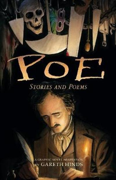 Poe: Stories and Poems - Gareth Hinds