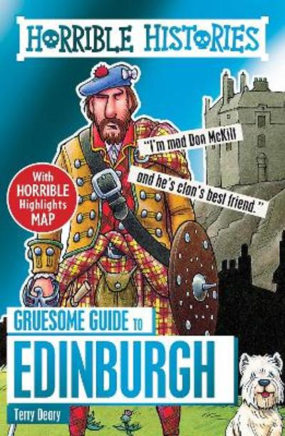 Gruesome Guide to Edinburgh - Terry Deary