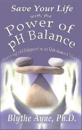 Save Your Life with the Power of pH Balance - Blythe Ayne