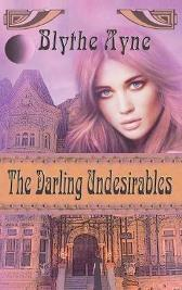 The Darling Undesirables - Blythe Ayne