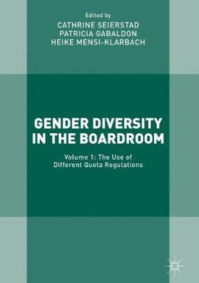 Gender Diversity in the Boardroom - Cathrine Seierstad