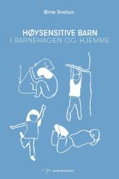 Høysensitive barn - Birte Svatun Manuela Pacheco
