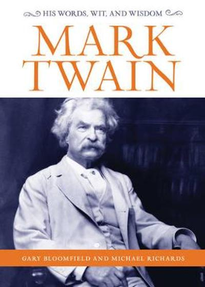 Mark Twain - Gary Bloomfield