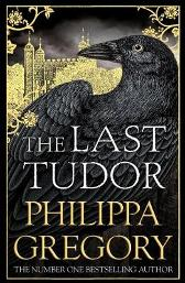 The Last Tudor - Philippa Gregory