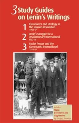 3 Study Guides on Lenin's Writings - Steve Clark