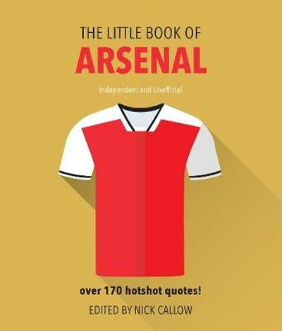 The Little Book of Arsenal - Neil Martin