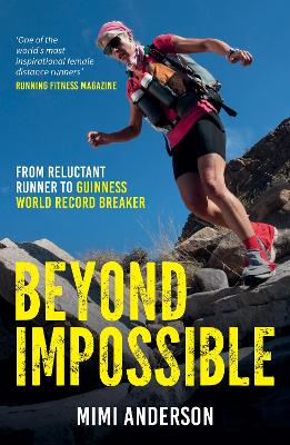 Beyond Impossible - Mimi Anderson