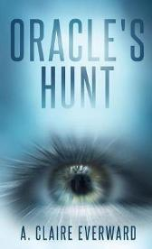 Oracle's Hunt - A Claire Everward
