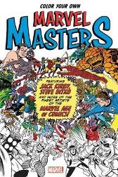 Color Your Own Marvel Masters - Jack Kirby Steve Ditko